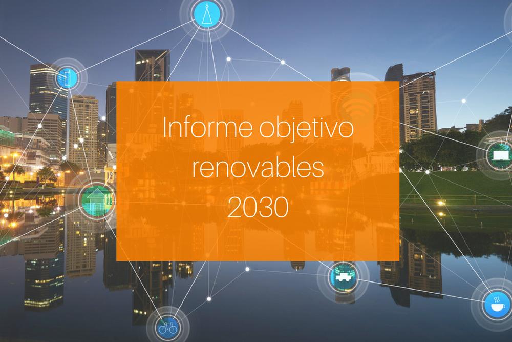 Informe objetivo renovables2030